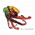 ist King Martha