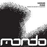 Mono Rise