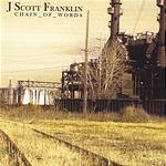 J. Scott Franklin Chain Of Words
