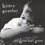 Craig Michael Green Bitter Sunday