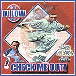 DJ Low Check Me Out! (Parental Advisory)