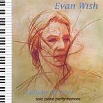 Evan Wish Lullaby Of Love