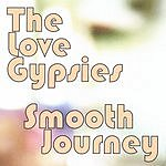The Love Gypsies Smooth Journey