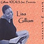 Lisa Gilliam Past To Present