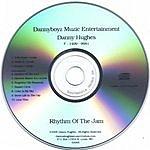 Danny Hughes Rhythm Of The Jam