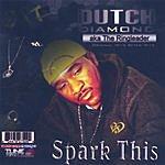 Dutch Diamond Spark This