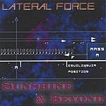 Lateral Force Sunshine And Beyond