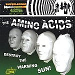 The Amino Acids Destroy The Warming Sun