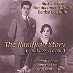Denise Gentilini A Road Less Traveled: The Handjian Story