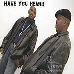 C-Town Records Presents Have You Heard