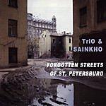 Sainkho Forgotten Streets Of St. Petersburg