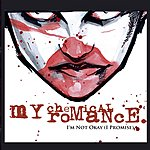 My Chemical Romance I'm Not Okay (Single)