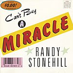 Randy Stonehill Can't Buy A Miracle