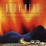 Jazz At The Movies Band Body Heat: Jazz At The Movies