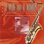 Jazz At The Movies Band A Man And A Woman: Sax At The Movies