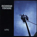 Richmond Fontaine Safety