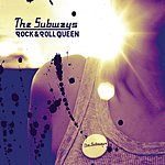 The Subways Rock & Roll Queen (Single)
