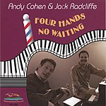 Andy Cohen Four Hands, No Waiting