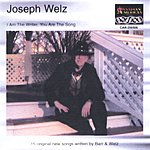 Joseph Welz I Am The Writer, You Are The Song