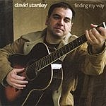 David Stanley Finding My Way