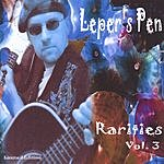 Leper's Pen Rarities Vol.3