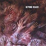 Beyond Reach Beyond Reach