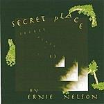 Ernie Nelson Secret Place