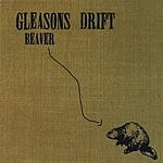 Gleasons Drift Beaver