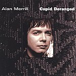 Alan Merrill Cupid Deranged (Japanese Version)