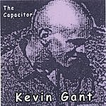 Kevin Gant The Capacitor