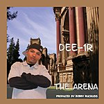 Dee-1R The Arena