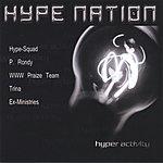 Hype Nation Hyperactivity