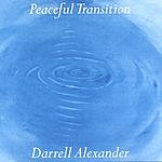 Darrell Alexander Peaceful Transition