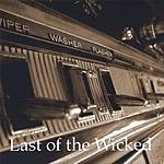 Last Of The Wicked Last Of The Wicked