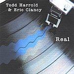 Todd Harrold Real