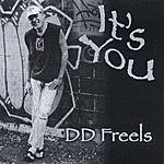 D.D. Freels It's You