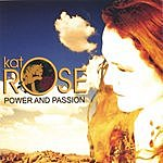 Kat Rose Power And Passion