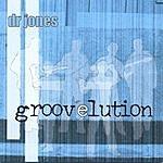 D.R. Jones Groovelution