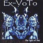 Ex-Voto The Light Of Day