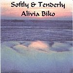 Alivia Biko Softly & Tenderly