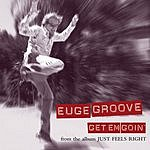 Euge Groove Get Em Goin' (Without Count Off - Edit)