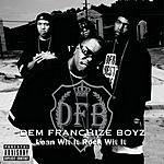 Dem Franchize Boyz Lean Wit It, Rock Wit It (Parental Advisory) (Single)