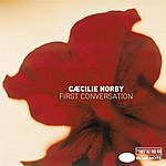 Caecilie Norby First Conversation