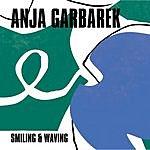 Anja Garbarek Smiling & Waving