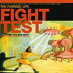 The Flaming Lips Fight Test (Remixes, Japanese Import - Part 1)