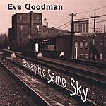 Eve Goodman Beneath The Same Sky