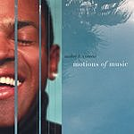 Andre T. Cousar Motions Of Music