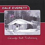 Dale Everett Grange Hall Testimony