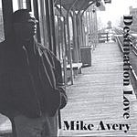 Mike Avery Destination Love