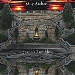 Guy Archer Jacob's Trouble